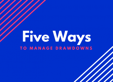 5 Ideas to Manage Drawdowns