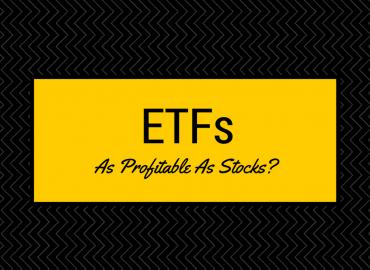 Can ETFs Be As Profitable As Stocks